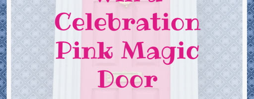 *Prize Draw* Celebration Pink Magic Door