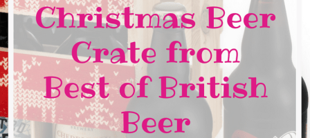*Prize Draw* Christmas Beer Crate from Best of British Beer