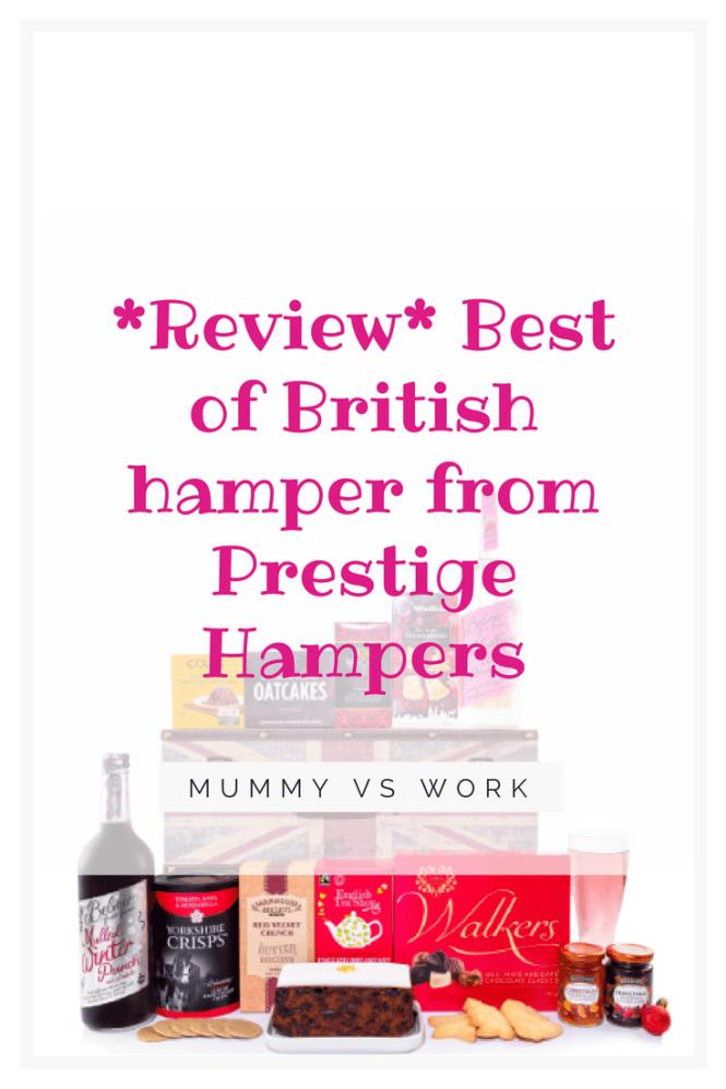 Review Best of British hamper from Prestige Hampers