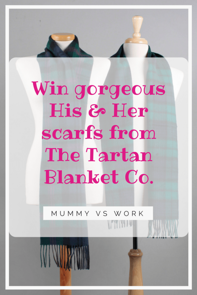 Win His & Her scarfs from The Tartan Blanket Co.