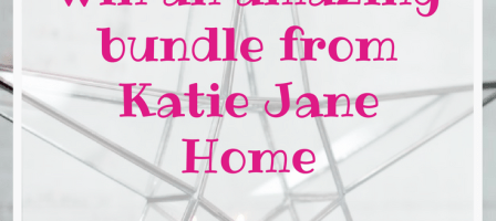 *Prize Draw* Katie Jane Home bundle