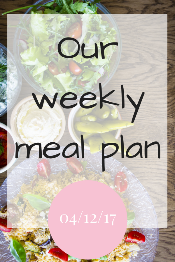 Our weekly meal plan 0412