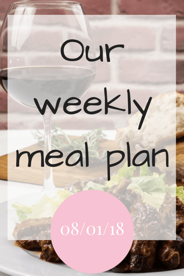 Our weekly meal plan 080118