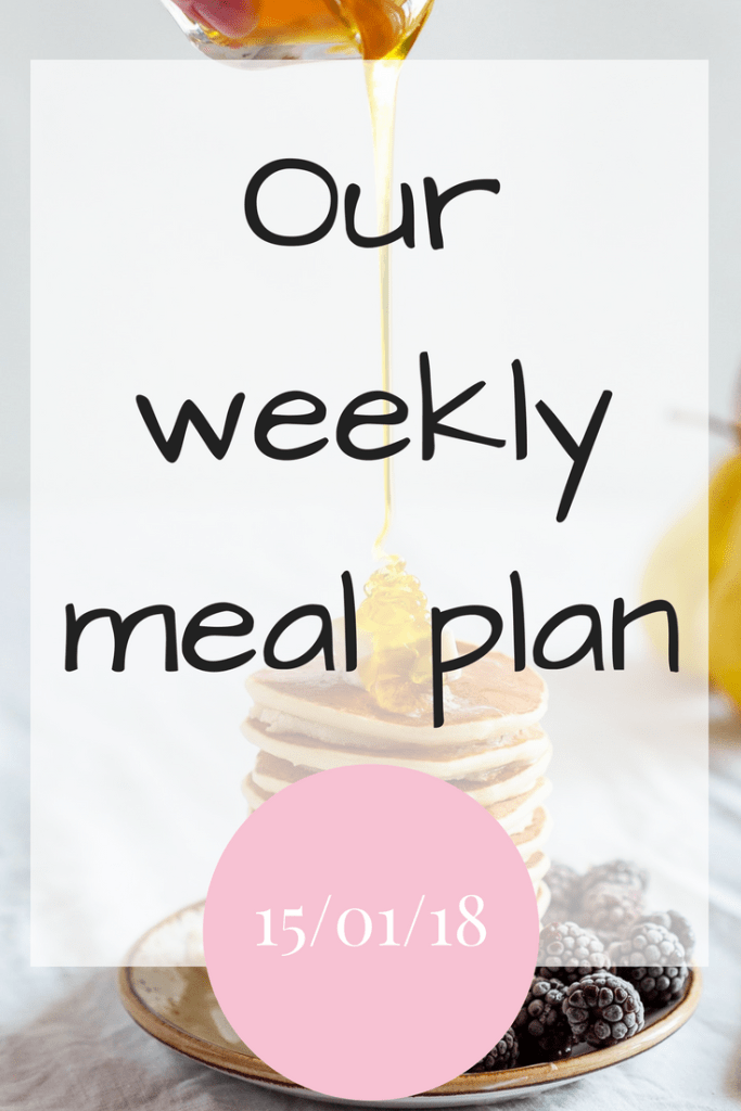 Our weekly meal plan 150118