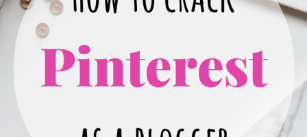 How to crack Pinterest as a blogger