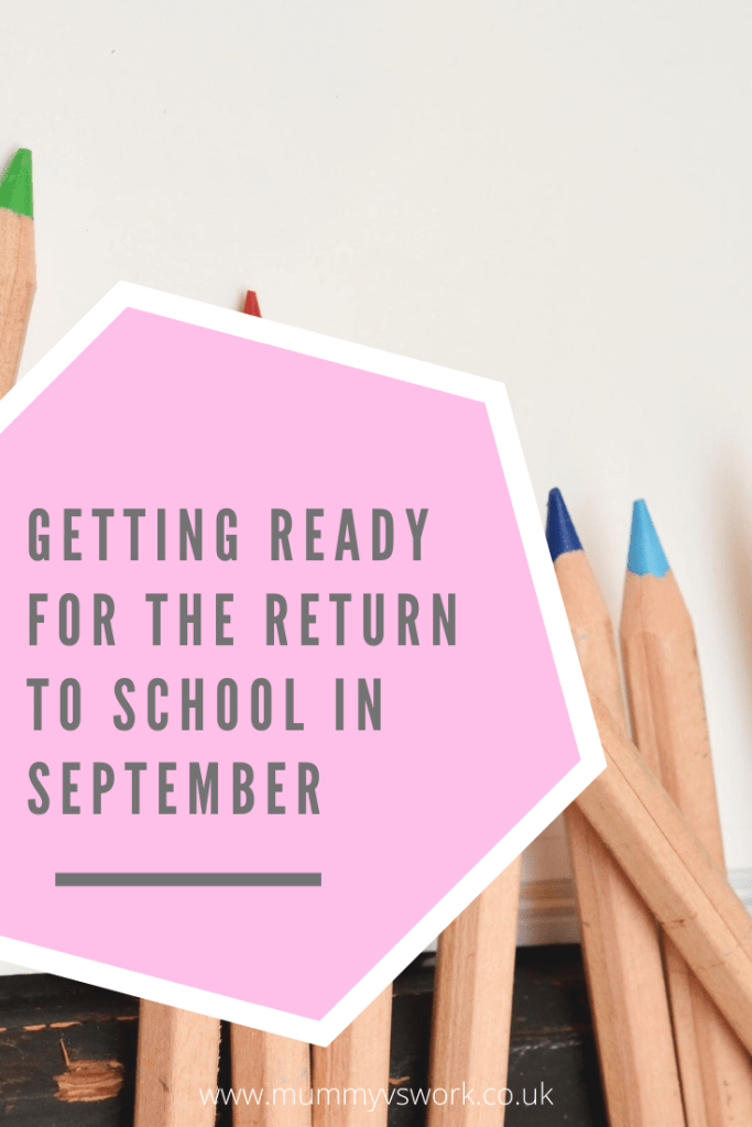 Getting ready for the return to school in September
