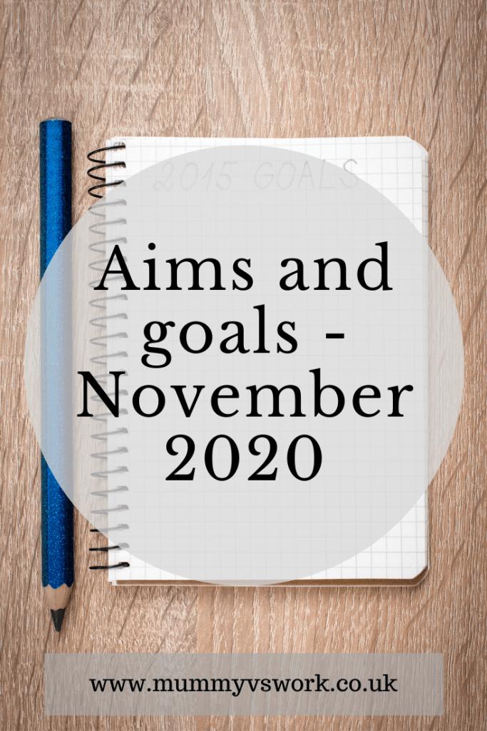 Aims and goals - November 2020