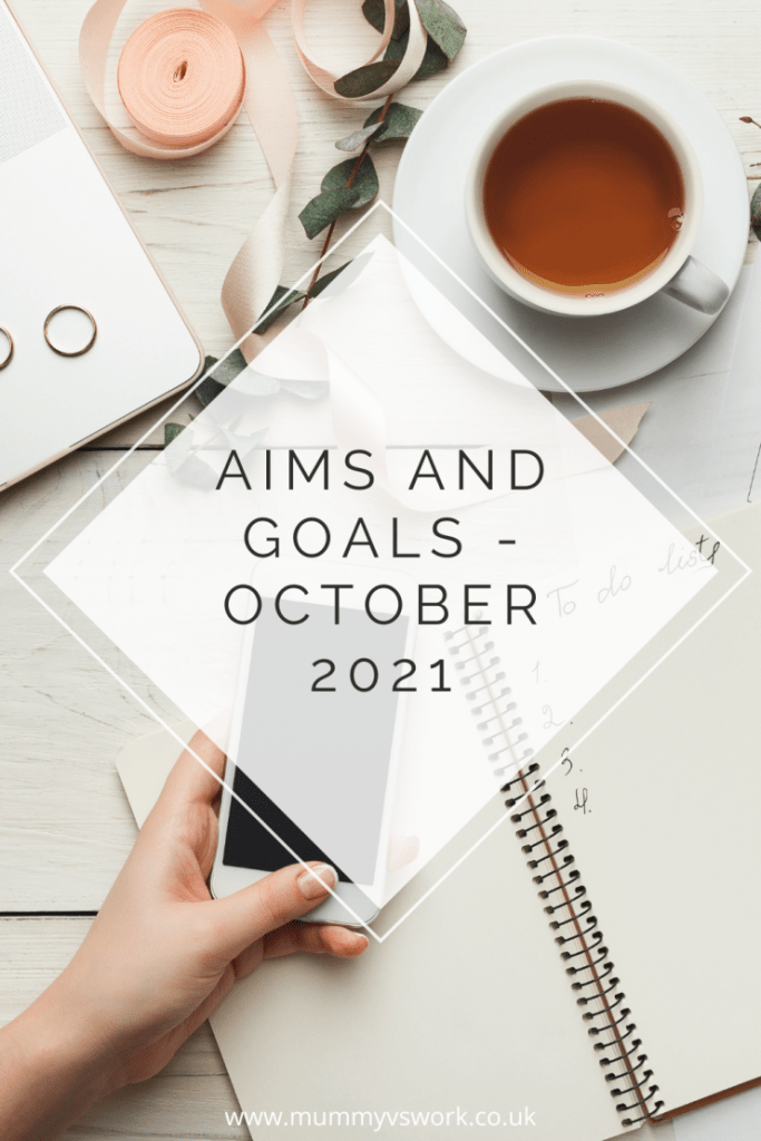 Aims and goals - October 2021