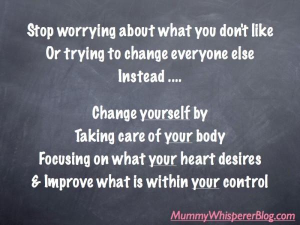 Change Yourself To Change Your Life
