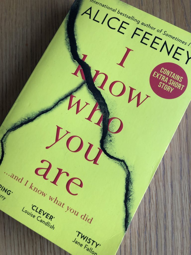 I Know Who You Are, I Know Who You Are by Alice Feeney, Alice Feeney, Book review