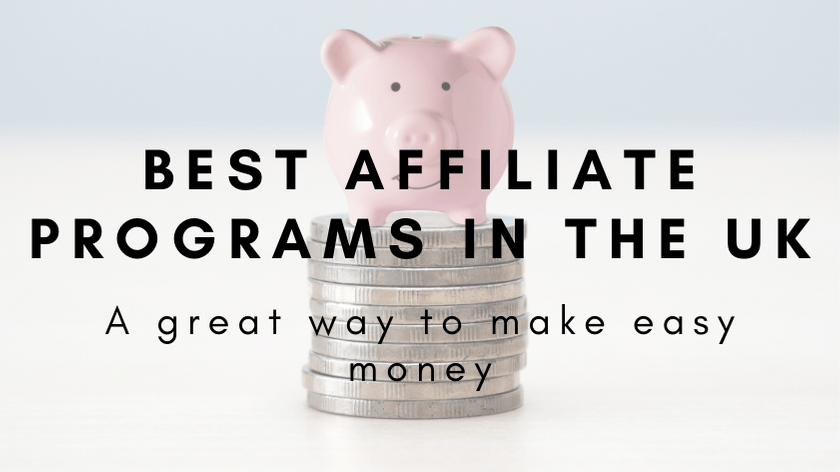 Best Affiliate Programs in the UK