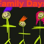 Family Days – share yours