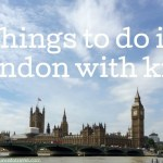 Things to do in London with kids: August