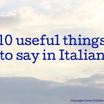 10 useful things to say in Italian