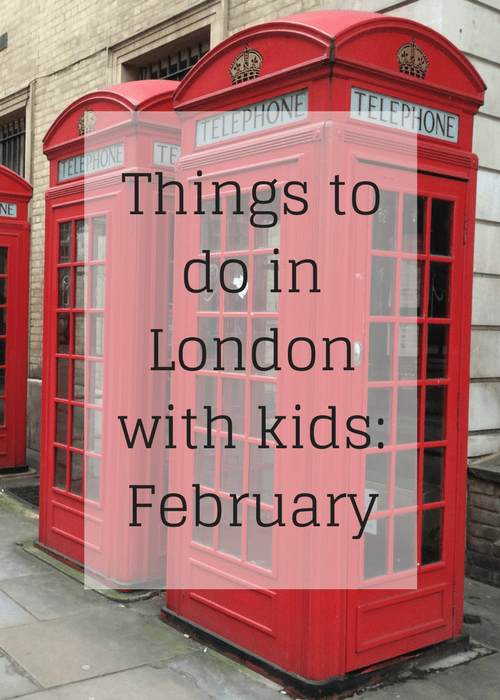 Things to do in London with kids: February. Copyright Gretta Schifano