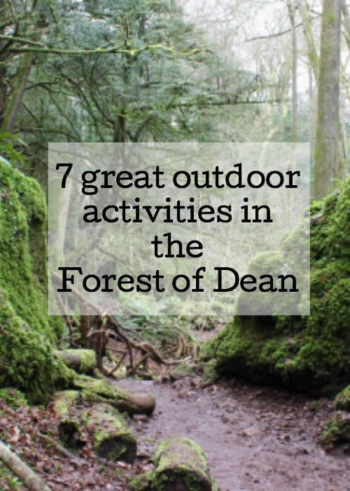 7 great activities in the Forest of Dean. Copyright Gretta Schifano