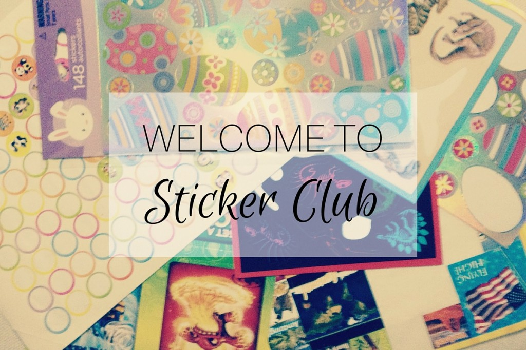 Welcome to Sticker Club