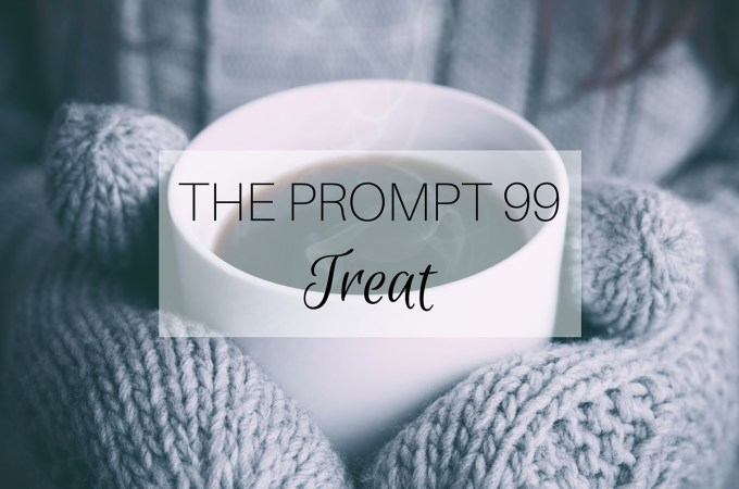 The Prompt 99: Treat