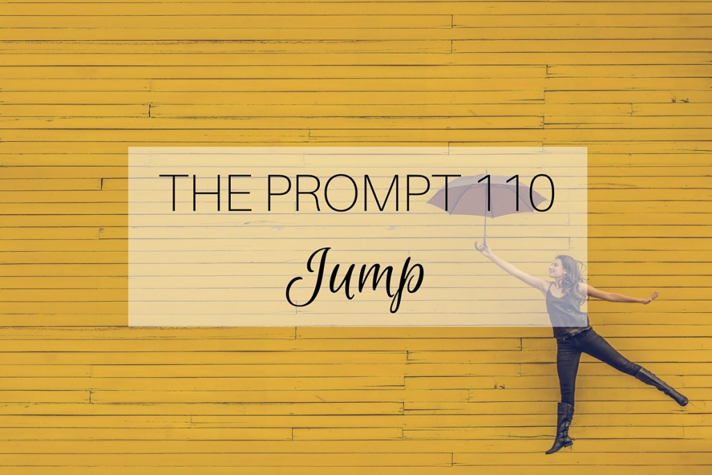The Prompt 110: Jump