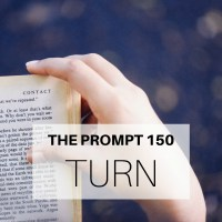 The Prompt: Turn
