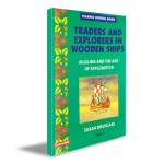 Traders and Explorers in Wooden Ships