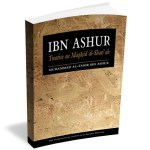 Ibn Ashur – Treatise on Maqasid al-Shariah