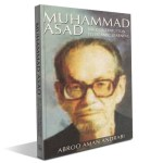 Muhammad Asad : His Contribution to Islamic Learning