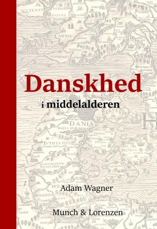 Danskhed i middelalderen