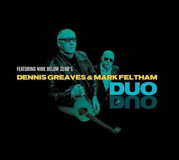 Dennis Greaves & Mark Feltham
