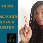 3 Steps to Do Before Starting a Business in a New Country
