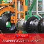 Emprego no Japão: vagas de operador de máquinas de pneus em Shizuoka