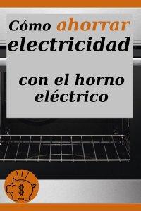 ahorrar en consumo con el horno eléctrico