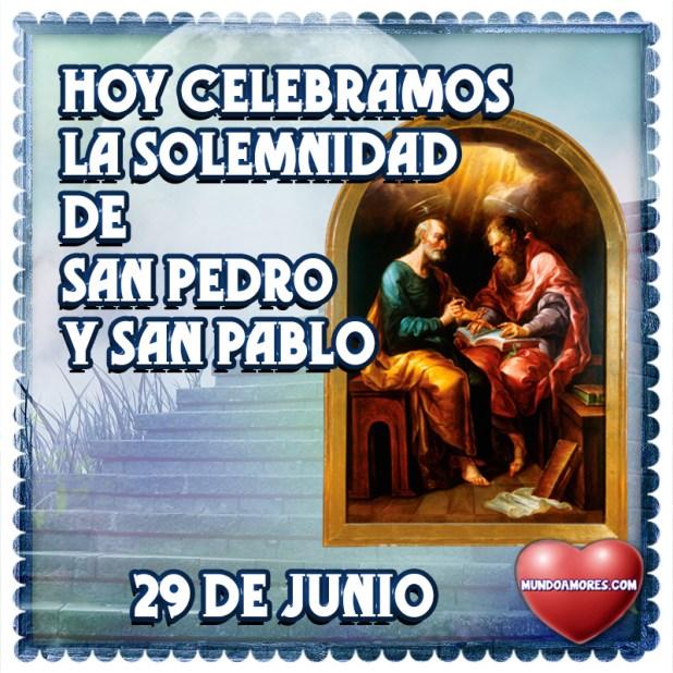 Hoy celebramos La solemnidad de San pedro y San pablo 29 de junio
