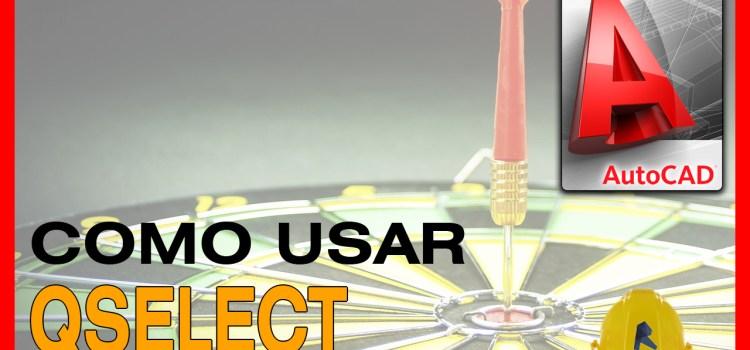 como usar qselect autocad