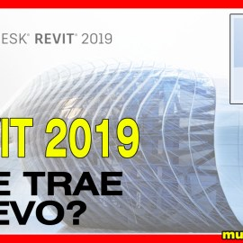 Qué hay de nuevo en Revit 2019?