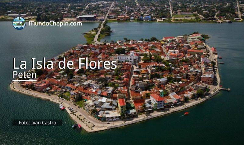 la isla de flores peten mundochapin - Islas en Guatemala
