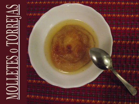 molletes o torrejas 2 - Recetas de comidas típicas para Semana Santa