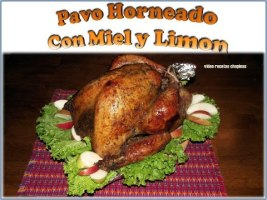 Video Por Recetas Chapinas y Más – Pavo Horneado con Miel y Limón