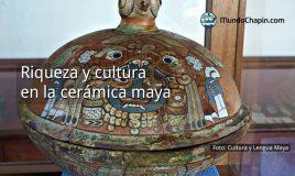 Riqueza y cultura en la cerámica maya