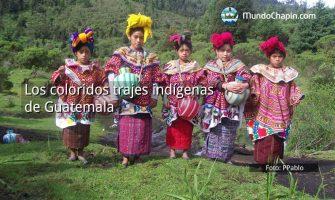 Los coloridos trajes indígenas de Guatemala