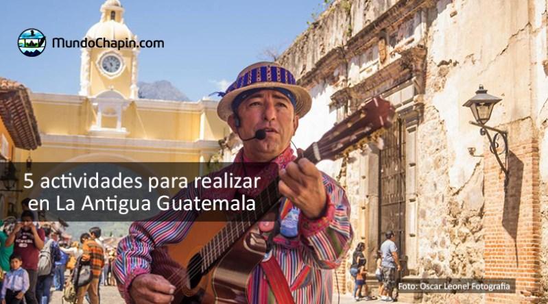 Actividades en La Antigua Guatemala