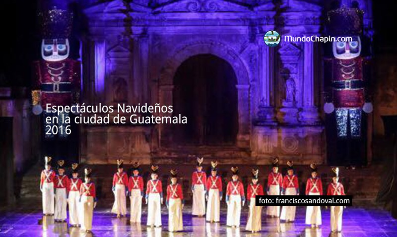 Espectáculos Navideños en la ciudad de Guatemala, 2016