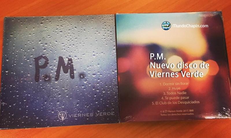 P.M. Nuevo disco de Viernes Verde