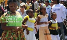 Visita Izabal durante la Semana Santa