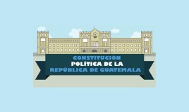 Constitución Política de Guatemala [Infografía]