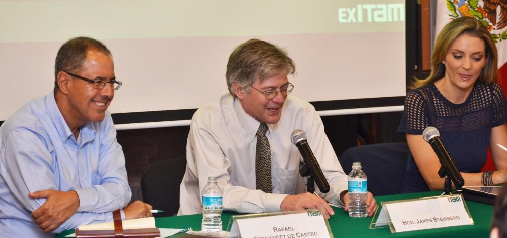 Rafael Fernández de Castro, James Steinberg y Ana Paula Ordorica. FOTO: ITAM