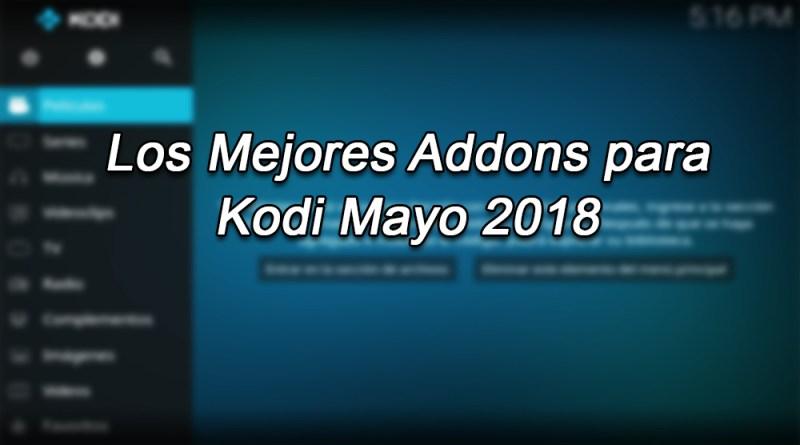 mejores addons en kodi mayo 2018