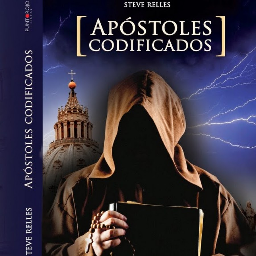 Apóstoles codificados – Libro de Steve Relles