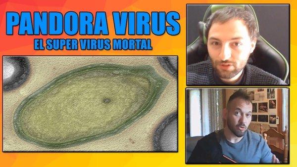 VIRUS PANDORA, el preocupante virus que puede acabar con la Humanidad