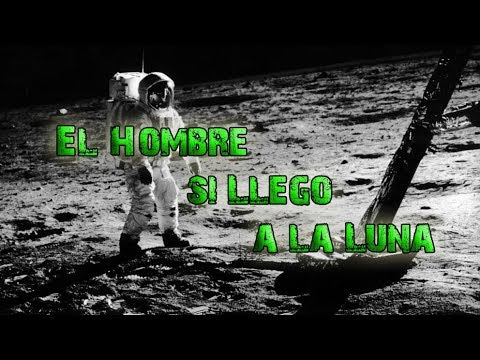 ¿Llegó el Hombre a la Luna? Algunas Razones por las que Creemos que si Llegó